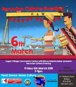 Poster for Integrate NI article East Belfast Celebrates Grpwing Diversity. Image: © RiTalSa Dance. Peruvian Culture Evening Lagan Village 6th March 2015