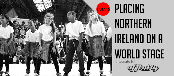 Placing-Northern-Ireland-on-a-World-Stage-Beyond-Skin-WOMEX-Budapest-WOMAD-Sri-Lanka-Blog-Integrate-NI-Northern-Ireland-Culture-Affinity-NI-TV-Magazine-Intercultural-Multicultural-Diversity-Belfast Affinity NI