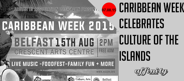 caribbean-week-celebrate-culture-of-the-islands-2015-Integrate-NI-Affinity-TV-Northern-Ireland-Culture-Multicultural-Intercultural Affinity NI